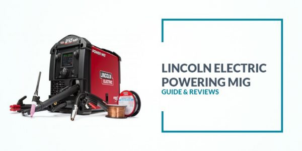 Lincoln Electric Powering Mig Review
