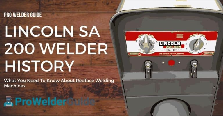 Lincoln SA 200 Welder History | What You Need To Know About Redface Welding Machines