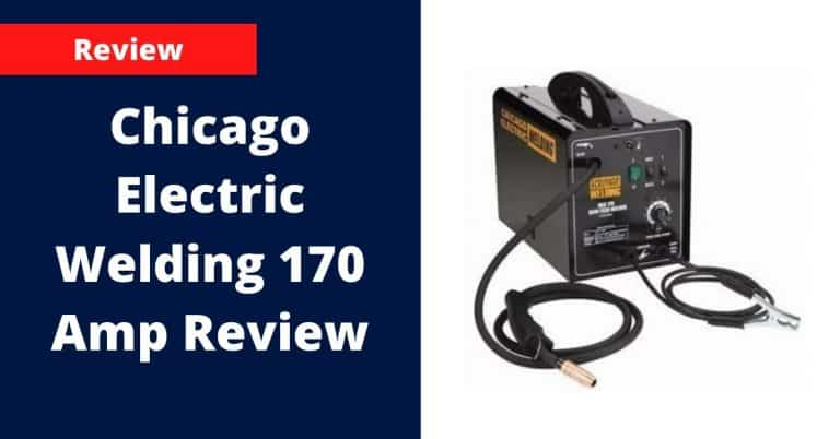 Chicago Electric Welding 170 Amp Review