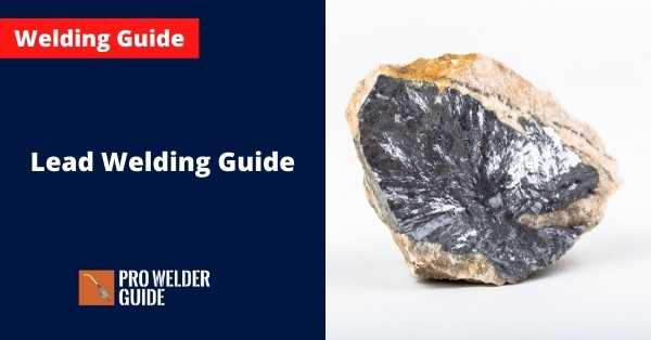 Lead Welding Guide